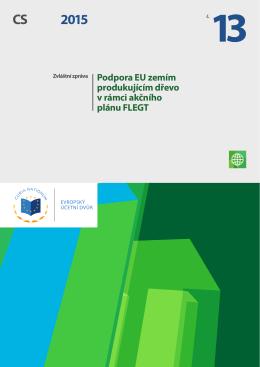 Podpora EU zemím produkujícím dřevo v rámci akčního plánu FLEGT