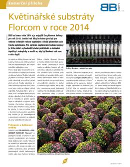 Květinářské substráty Florcom v roce 2014