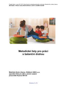 Cvičení dětí na balanční dráze - Mateřská škola Klášterní 466/4
