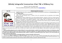 Dětský telegrafní transceiver Kiwi TM a VENovy hry, V.1