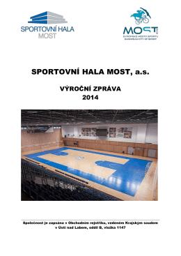 Výroční zpráva 2014 - Sportovní hala Most