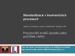 Standardizace v insolvenčních procesech
