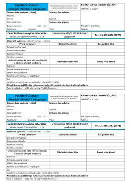 Vyšetření účinnosti přímých inhibitorů koagulace Vyšetření účinnosti