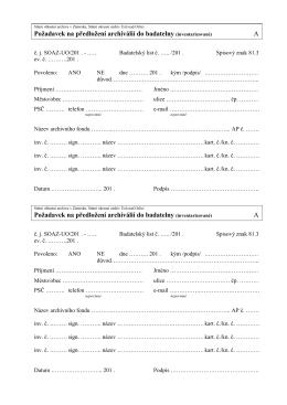 Požadavek na předložení archiválií do badatelny (inventarizované