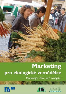 Marketing pro ekologické zemědělce - AGRO - ENVI