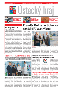 Premiér Bohuslav Sobotka navštívil Ústecký kraj