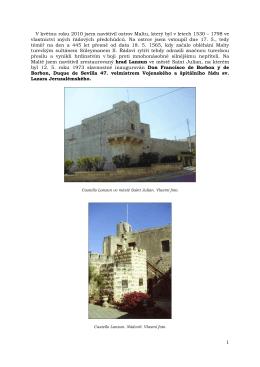 V květnu roku 2010 jsem navštívil ostrov Maltu, který byl v letech