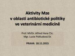 Aktivity MZe v oblasti antimikrobiální politiky ve veterinární medicíně