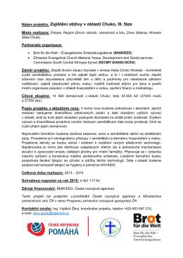 Název projektu: Zajištění obživy v oblasti Chuko, III. fáze