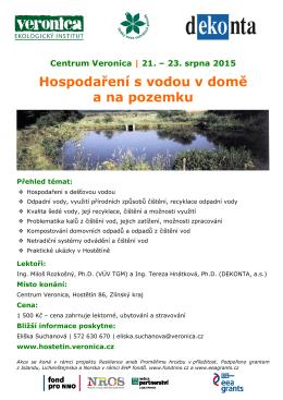 21. – 23. srpna 2015 Hospodaření s vodou v domě a na pozemku