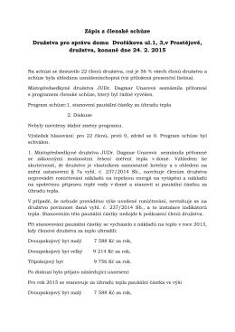 Zápis z členské schůze Družstva pro správu domu Dvořákova ul.1, 3