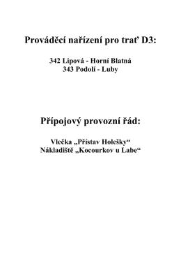 Prováděcí nařízení pro trať D3: Přípojový provozní řád: