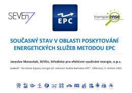 současný stav v oblasti poskytování energetických služeb metodou