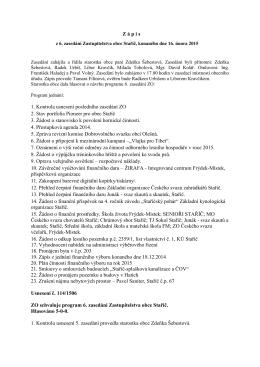 Z á p i s 1. Kontrola usnesení posledního zasedání ZO 2. Stav