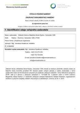 Výzva pro podání nabídky - ZŠ a MŠ Kladno, Velvarská 1206