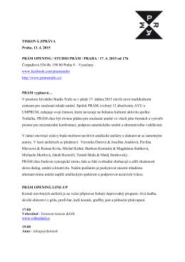 TISKOVÁ ZPRÁVA Praha, 13. 4. 2015 PRÁM OPENING