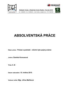 ABSOLVENTSKÁ PRÁCE - ZŠ a MŠ Kladno, Norská 2633