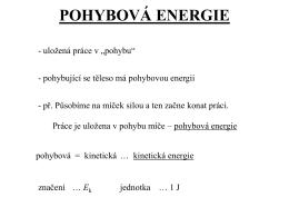 POHYBOVÁ ENERGIE - zsnastinadlech.cz