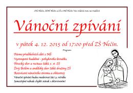 Vánoční zpívání v pátek 4. 12. 2015 od 17:00 před ZŠ Nečín.