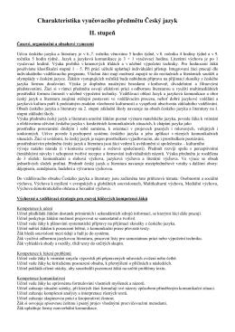 Charakteristika vyučovacího předmětu Český jazyk II