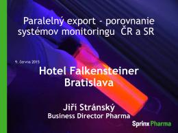 Hotel Falkensteiner Bratislava Jiří Stránský Business Director Pharma