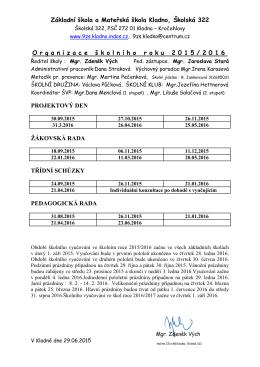Základní škola a Mateřská škola Kladno, Školská 322 O rganizace š