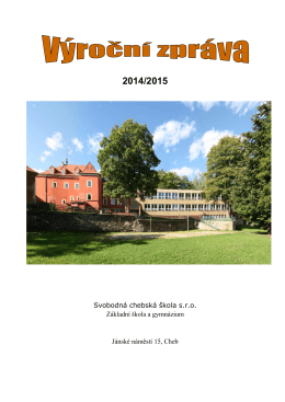 Výroční zpráva 2014/2015 - Svobodná chebská škola | základní