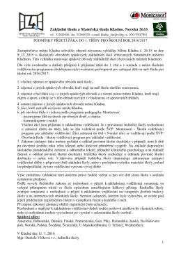 Podmínky přijetí žáka do 1. třídy pro školní rok 2016/2017