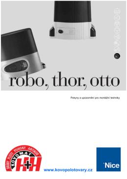 Nice Robo, Thor, Otto