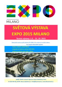 SVĚTOVÁ VÝSTAVA EXPO 2015 MILANO