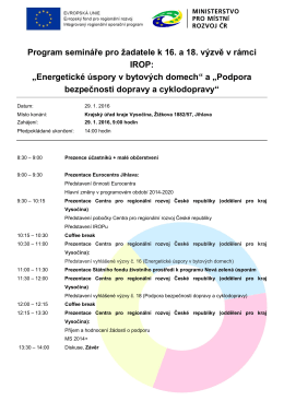 Program semináře pro žadatele k 16. a 18. výzvě v rámci IROP