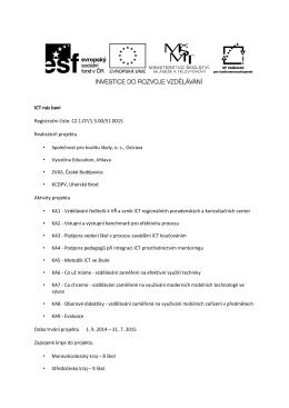 ICT nás baví Registrační číslo: CZ.1.07/1.3.00/51.0015 Realizátoři