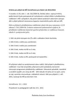 Kritéria pro přijetí do MŠ Verměřovice pro školní rok 2015/2016 V