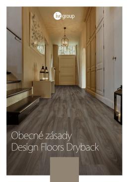 Obecné zásady Design Floors Dryback