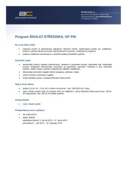 Program ŠKOLICÍ STŘEDISKA, OP PIK