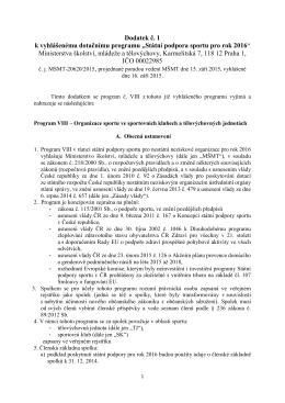 """Dodatek č. 1 k vyhlášenému dotačnímu programu """"Státní podpora"""