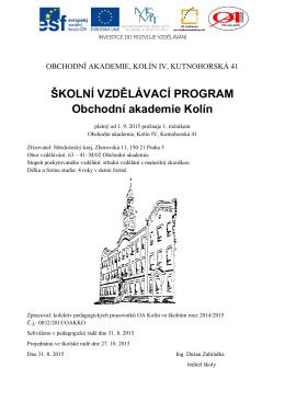 ŠKOLNÍ VZDĚLÁVACÍ PROGRAM Obchodní akademie Kolín
