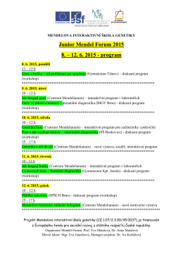 Junior Mendel Forum 2015 8. – 12. 6. 2015 - program