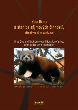 Zoo Brno a stanice zájmov˘ch ăinností,