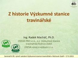 Z historie Výzkumné stanice travinářské