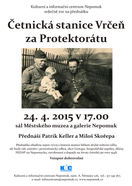 Četnická stanice Vrčeň za Protektorátu 24. 4. 2015 v 17.00