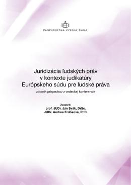 Juridizácia ľudských práv v kontexte judikatúry Európskeho súdu pre