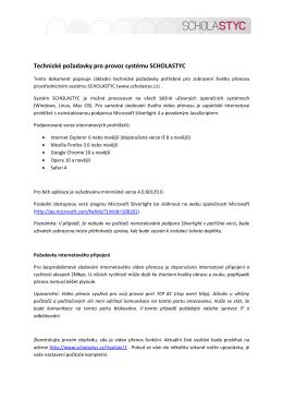 Technické požadavky pro provoz systému SCHOLASTYC