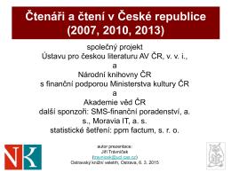 Čtenáři a čtení v České republice