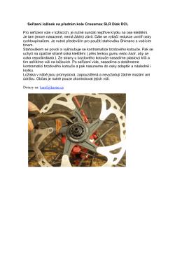 Seřízení ložisek na předním kole Crossmax SLR Disk DCL Pro
