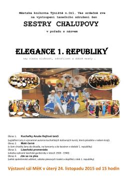 SESTRY CHALUPOVY ElEgancE 1. rEpubliky