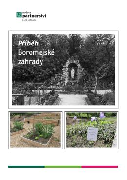 Příběh Boromejské zahrady
