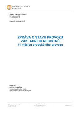 Zpráva o stavu provozu ZR - 41 měsíců produkčního provozu