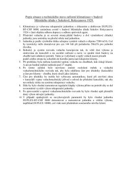 Popis situace a technického stavu zařízení - E