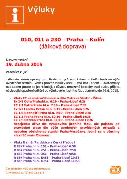 010, 011 a 230 – Praha – Kolín (dálková doprava) (dálková doprava)